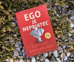 Ego je nepriateľ – Ryan Holiday