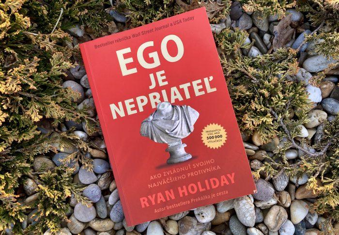 Ego je nepriateľ – Ryan Holiday
